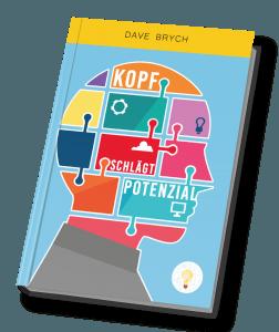 """kostenlose Bücher: """"Kopf schlägt Potential"""" von Dave Brych"""
